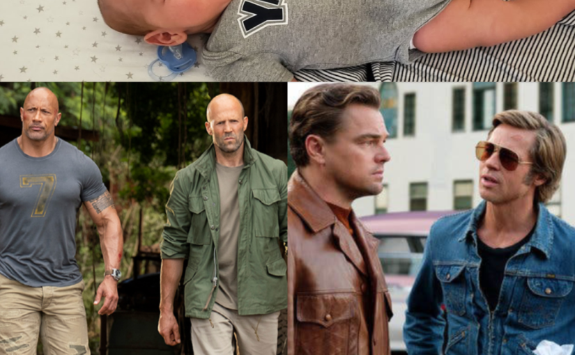 Summer Baby Vacation, Hobbs & Shaw, and Once Upon a Time in Hollywood